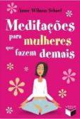 meditacoes-para-mulheres-que-fazem-demais