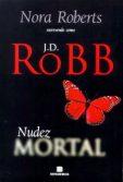 J.D. Robb Nudez Mortal