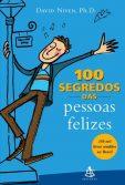 100 segredos das pessoas felizes