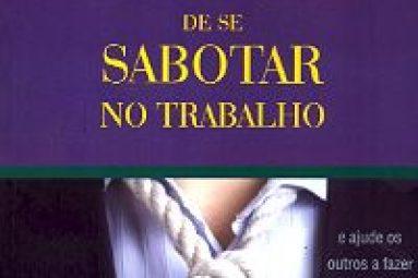 bestseller_pare_sabotar_trabalho